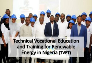 Technical Vocational Education and Training for Renewable Energy (TVET) in Nigeria